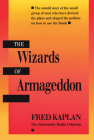 The Wizards of Armageddon (Stanford Nuclear Age) Cover Image