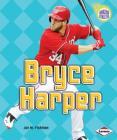 Bryce Harper (Amazing Athletes) Cover Image