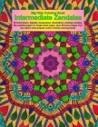 Big Kids Coloring Book: Intermediate Zendalas (Zentangled Mandalas - Single Pages for Markers and Paints) Cover Image