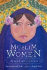 Muslim Women in War and Crisis: Representation and Reality Cover Image
