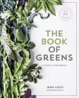 The Book of Greens: A Cook's Compendium of 40 Varieties, from Arugula to Watercress, with More Than 175 Recipes Cover Image