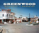 Greenwood: Mississippi Memories, Vol. 4 Cover Image