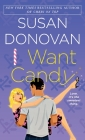 I Want Candy (Bigler, NC #2) Cover Image
