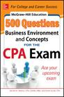 McGraw-Hill Education 500 Business Environment and Concepts Questions for the CPA Exam (McGraw-Hill's 500 Questions) Cover Image