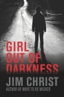 Girl out of Darkness Cover Image