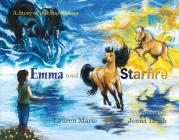 Emma and Starfire: A Story of the Star Horses Cover Image