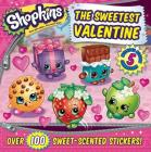Shopkins The Sweetest Valentine Cover Image