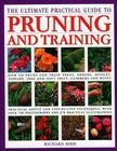 The Ultimate Practical Encyclopedia of Pruning, Training & Topiary: How to Prune and Train Trees, Shrubs, Hedges, Topiary, Tree Cover Image