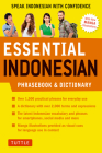 Essential Indonesian Phrasebook & Dictionary: Speak Indonesian with Confidence (Revised Edition) Cover Image