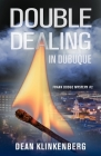 Double Dealing in Dubuque (Frank Dodge Mystery #2) Cover Image