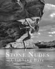 Stone Nudes: Climbing Bare Cover Image
