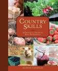 Country Skills: A Practical Guide to Self-Sufficiency Cover Image