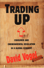 Trading Up: Consumer and Environmental Regulation in a Global Economy Cover Image