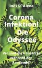 Corona Infektion ! Die Odyssee: Wo sind die Hausärzte während der Pandemie? Cover Image