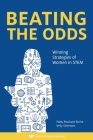 Beating The Odds: : Winning Strategies of Women in STEM Cover Image