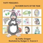Patty Penguin's Favorite Days of the Year Cover Image