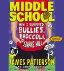 How I Survived Bullies, Broccoli, and Snake Hill Lib/E (Middle School #4) Cover Image