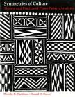 Symmetries of Culture: Theory and Practice of Plane Pattern Analysis Cover Image