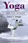 Yoga: A Gem for Women (thoroughly revised 3rd edition, 2019) Cover Image