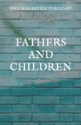 Fathers and Children Cover Image