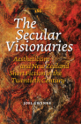 The Secular Visionaries: Aestheticism and New Zealand Short Fiction in the Twentieth Century Cover Image
