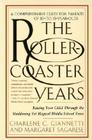 The Rollercoaster Years: Raising Your Child Through the Maddening Yet Magical Middle School Years Cover Image