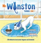 Mr. Winston Turns One!: A Birthday Book About Shyness and Inclusion Cover Image
