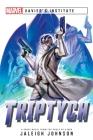Triptych: A Marvel: Xavier's Institute Novel (Marvel Xavier's Institute) Cover Image