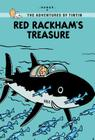 Red Rackham's Treasure (The Adventures of Tintin: Young Readers Edition) Cover Image
