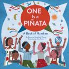 One Is a Piñata: A Book of Numbers (Learn to Count Books, Numbers Books for Kids, Preschool Numbers Book) Cover Image