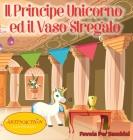 Il Principe Unicorno ed il vaso stregato Cover Image