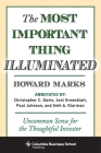 The Most Important Thing Illuminated: Uncommon Sense for the Thoughtful Investor Cover Image