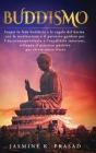 Buddismo: Scopri la fede buddista e le regole del karma con la meditazione e il percorso guidato per l'autoconsapevolezza e l'eq Cover Image
