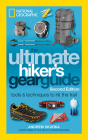 The Ultimate Hiker's Gear Guide, Second Edition: Tools and Techniques to Hit the Trail Cover Image