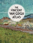 The Vincent van Gogh Atlas Cover Image