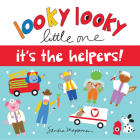 Looky Looky Little One It's the Helpers Cover Image