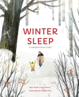 Winter Sleep: A Hibernation Story Cover Image
