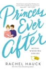 Princess Ever After (Royal Wedding #2) Cover Image