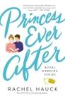 Princess Ever After (Royal Wedding #2) Cover Image