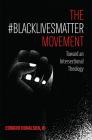 The #BlackLivesMatter Movement Cover Image