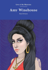 Amy Winehouse (Lives of the Musicians) Cover Image
