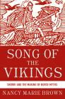 Song of the Vikings: Snorri and the Making of Norse Myths Cover Image