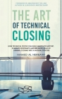 The Art of Technical Closing Cover Image