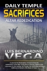 The Daily Sacrifices: Altar Rededication Cover Image