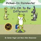 Picked-On Poindexter: In It's Ok to Be Different! Cover Image