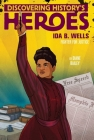Ida B. Wells: Discovering History's Heroes (Jeter Publishing) Cover Image
