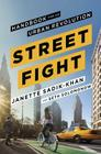 Streetfight: Handbook for an Urban Revolution Cover Image