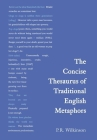 Concise Thesaurus of Traditional English Metaphors Cover Image