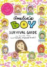 Amelia's Boy Survival Guide (Amelia's Notebook) Cover Image