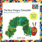 The Very Hungry Caterpillar: Book and Memory Game [With Pop-Up Memory Game] Cover Image